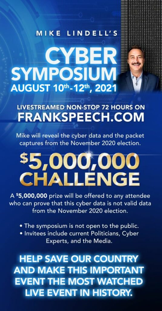 Mike Lindell, the CEO of MyPillow, announced his Cyber Symposium on election fraud in the 2020 Election